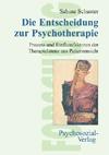 Die Entscheidung zur Psychotherapie
