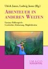 Abenteuer in anderen Welten
