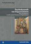 Psychodynamik von Organisationen