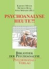 Psychoanalyse heute?!