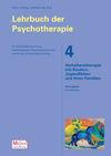 Lehrbuch der Psychotherapie / Bd. 4: Verhaltenstherapie mit Kindern, Jugendlichen und ihren Familien