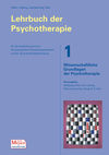 Lehrbuch der Psychotherapie / Bd. 1: Wissenschaftliche Grundlagen der Psychotherapie