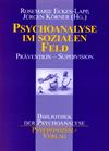 Psychoanalyse im sozialen Feld