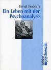 Ein Leben mit der Psychoanalyse