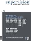 supervision 3/2013: Achtsame Organisationen